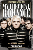 The True Lives of My Chemical Romance