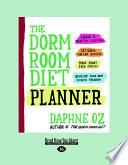 The Dorm Room Diet Planner (Large Print 16pt)
