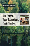 Our Forest  Your Ecosystem  Their Timber