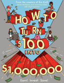 How to Turn $100 into $1,000,000 Pdf/ePub eBook