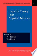 Linguistic Theory and Empirical Evidence