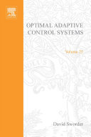 Optimal Adaptive Control Systems