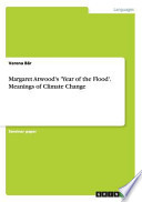 Margaret Atwood's 'Year of the Flood'. Meanings of Climate Change