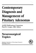 Contemporary Diagnosis and Management of Pituitary Adenomas