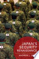 Japan   s Security Renaissance