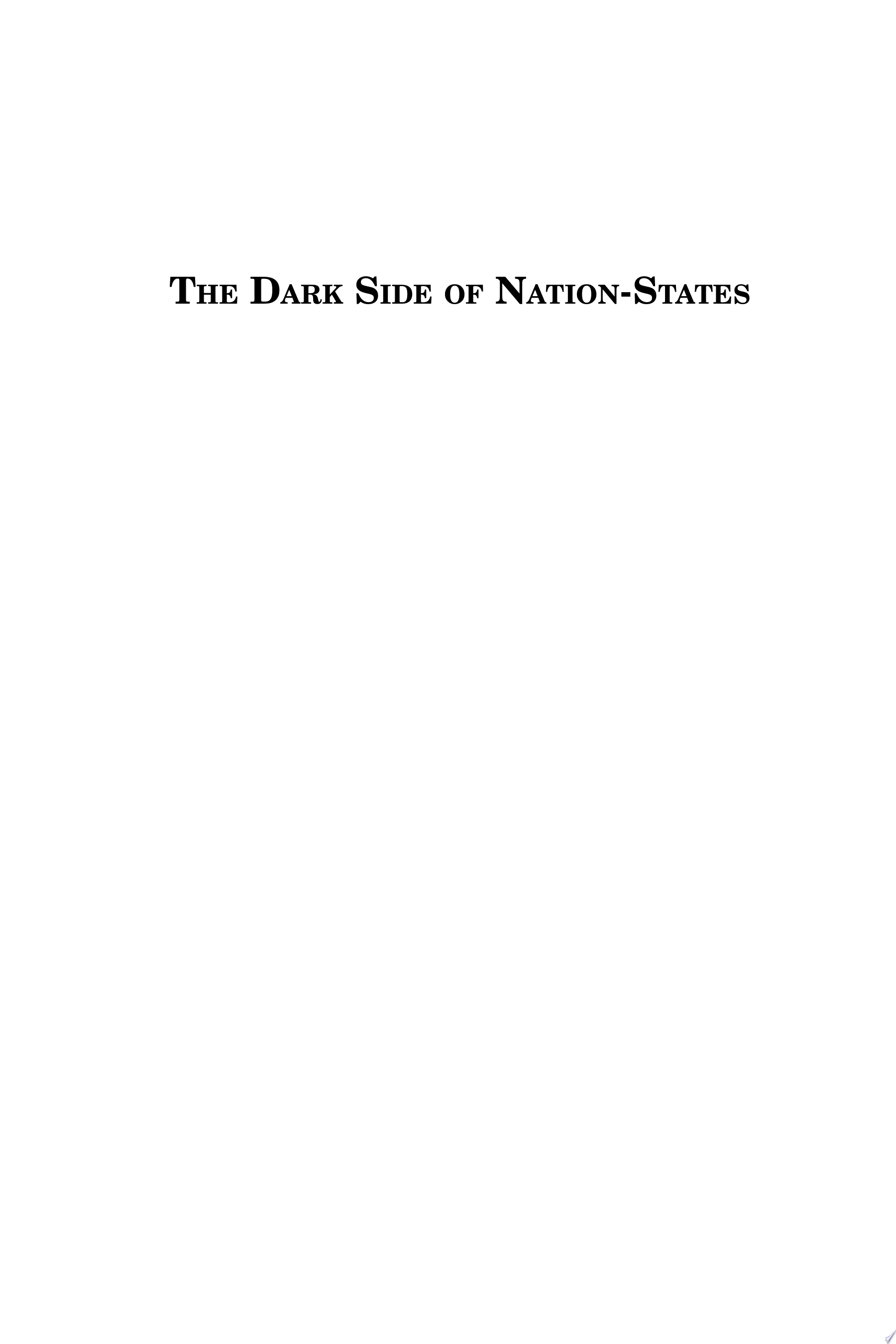 The Dark Side of Nation States