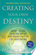 Creating Your Own Destiny
