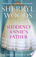 Suddenly Annie s Father Book PDF
