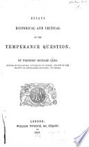 Essays Historical and Critical on the Temperance Question Book