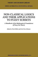 Non Classical Logics and their Applications to Fuzzy Subsets