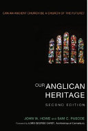 Our Anglican Heritage, Second Edition