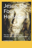 Jesus  the Four Horsemen