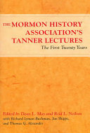 The Mormon History Association s Tanner Lectures