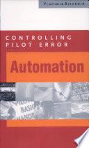 Controlling Pilot Error  Automation
