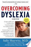 """""""Overcoming Dyslexia (2020 Edition): Second Edition, Completely Revised and Updated"""" by Sally Shaywitz, M.D., Jonathan Shaywitz MD"""