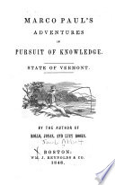 Marco Paul S Adventures In Pursuit Of Knowledge State Of Vermont