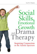 Social Skills  Emotional Growth  and Drama Therapy