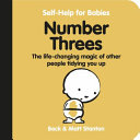 Number Threes  the Life Changing Magic of Other People Tidying You Up  Self Help for Babies   5  Book
