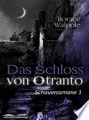 Das Schloss von Otranto  : Schauerromane 1