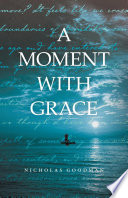 A Moment with Grace