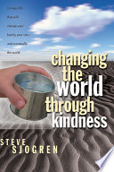 Changing the World Through Kindness Book