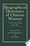Biographical Dictionary of Chinese Women  Volume II