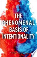 Phenomenal Basis of Intentionality