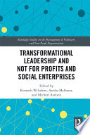 Transformational Leadership and Not for Profits and Social Enterprises