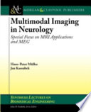 Multimodal Imaging in Neurology