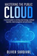 Mastering the Public Cloud
