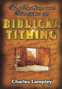 The Mystery and Principles of Biblical Tithing
