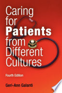"""Caring for Patients from Different Cultures"" by Geri-Ann Galanti"