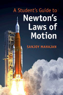 A Student s Guide to Newton s Laws of Motion