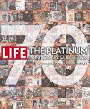 LIFE 70 Years of Extraordinary Photography