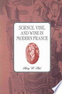 Science  Vine and Wine in Modern France Book