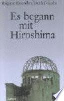 Es begann mit Hiroshima