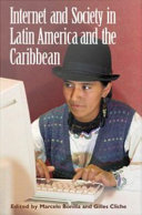 Internet and Society in Latin America and the Caribbean Book
