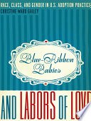 Blue Ribbon Babies and Labors of Love Book