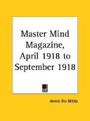 Master Mind Magazine, April 1918 to September 1918