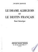 Le drame albigeois et le destin français