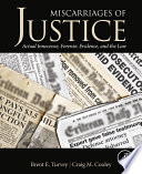 Miscarriages of Justice  : Actual Innocence, Forensic Evidence, and the Law