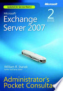 Microsoft Exchange Server 2007 Administrator s Pocket Consultant