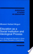 Education as a Social Institution and Ideological Process
