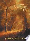 Return to Summers Run