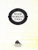 The Garrett Wade Book of Woodworking Tools
