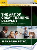 The Art Of Great Training Delivery
