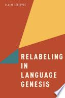 Relabeling In Language Genesis