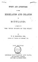 Sports and Adventures in the Highlands and Islands of Scotland