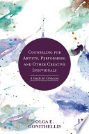 Counseling for Artists  Performers  and Other Creative Individuals