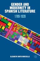 Gender and Modernity in Spanish Literature Pdf/ePub eBook